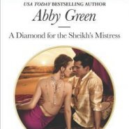 REVIEW: A Diamond for the Sheikh's Mistress by Abby Green