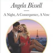REVIEW: A Night, A Consequence, A Vow by Angela Bissell
