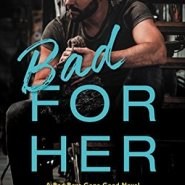 REVIEW: Bad for Her by Christi Barth
