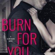 Spotlight & Giveaway: Burn for You by J.T. Geissinger