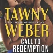 Spotlight & Giveaway: Call to Redemption by Tawny Weber