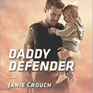 Spotlight & Giveaway: Daddy Defender by Janie Crouch