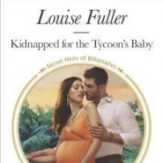 REVIEW: Kidnapped for the Tycoon's Baby by Louise Fuller