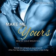 Spotlight & Giveaway: Make Me Yours by Rebecca Brooks