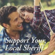 REVIEW: Support Your Local Sheriff  by Melinda Curtis