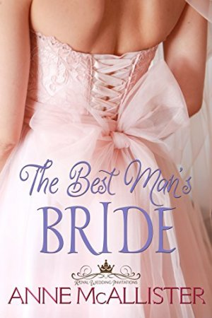 Spotlight Giveaway The Best Mans Bride By Anne Mcallister