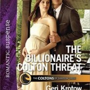Spotlight & Giveaway: The Billionaire's Colton Threat by Geri Krotow