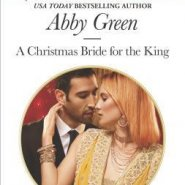 REVIEW: A Christmas Bride for the King by Abby Green