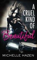 Spotlight & Giveaway: A Cruel Kind of Beautiful by Michelle Hazen
