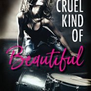 Spotlight & Giveaway: A Cruel Kind of Beautiful by Michelle Hazen