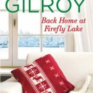 Spotlight & Giveaway: Back Home at Firefly Lake by Jen Gilroy
