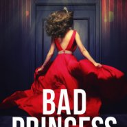 REVIEW: Bad Princess by Julianna Keyes