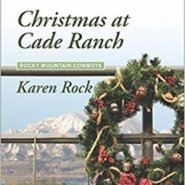 Spotlight & Giveaway: Christmas at Cade Ranch by Karen Rock