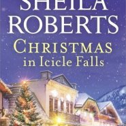 Spotlight & Giveaway: Christmas in Icicle Falls by Sheila Roberts