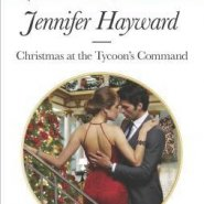 Spotlight & Giveaway: Christmas at the Tycoon's Command by Jennifer Hayward