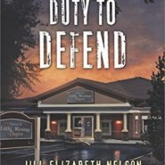 REVIEW: Duty to Defend by Jill Elizabeth Nelson