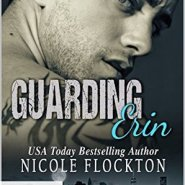 REVIEW: Guarding Erin by Nicole Flockton