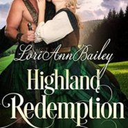 Spotlight & Giveaway: Highland Redemption by Lori Ann Bailey