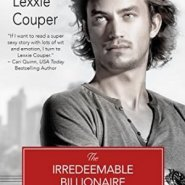 Spotlight & Giveaway: The Irredeemable Billionaire by Lexxie Couper