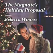 REVIEW: The Magnate's Holiday Proposal by Rebecca Winters