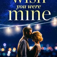 REVIEW: Wish You Were Mine by Tara Sivec