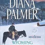 Spotlight & Giveaway: Wyoming Winter by Diana Palmer