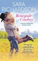 Spotlight & Giveaway: Renegade Cowboy by Sara Richardson