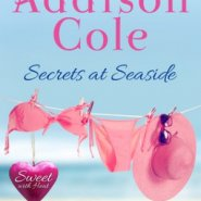 REVIEW: Secrets at Seaside by Addison Cole