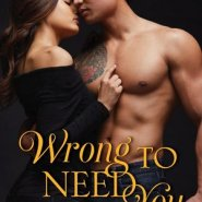 Spotlight & Giveaway: Wrong to Need You by Alisha Rai