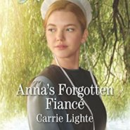 REVIEW: Anna's Forgotten Fiance  by Carrie Lighte