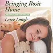 REVIEW: Bringing Rosie Home by Loree Lough