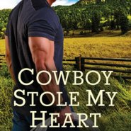 REVIEW: Cowboy Stole My Heart by Soraya Lane