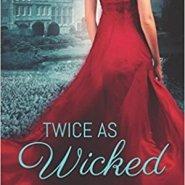 Spotlight & Giveaway: Twice as Wicked by Elizabeth Bright