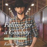 Spotlight & Giveaway: Falling for a Cowboy by Karen Rock