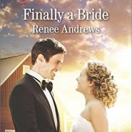 REVIEW: Finally a Bride  by Renee Andrews