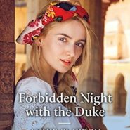 REVIEW: Forbidden Knight with the Duke by Annie Claydon