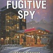REVIEW: Fugitive Spy by Jordyn Redwood