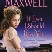 REVIEW: If Ever I Should Love You by Cathy Maxwell