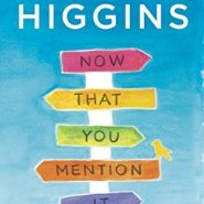 Spotlight & Giveaway: Now That You Mention It by Kristan Higgins