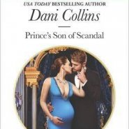 Spotlight & Giveaway: Prince's Son of Scandal by Dani Collins