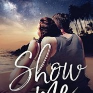 REVIEW: Show Me by Abigail Strom