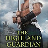 Spotlight & Giveaway: The Highland Guardian by Amy Jarecki