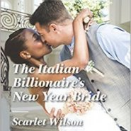 Spotlight & Giveaway: The Italian Billionaire's New Year Bride by Scarlet Wilson
