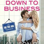 REVIEW: Getting Down to Business by Allison B. Hanson