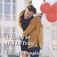 REVIEW: A Baby in His In-Tray by Michelle Douglas