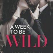 Spotlight & Giveaway: A Week To Be Wild by JC Harroway