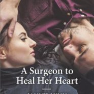 REVIEW: A Surgeon to Heal her Heart by Janice Lynn