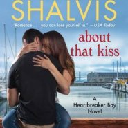 Spotlight & Giveaway: About That Kiss by Jill Shalvis