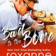Spotlight & Giveaway: Bad to the Bone by Roxanne St. Claire