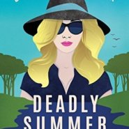 Spotlight & Giveaway: Deadly Summer by Denise Grover Swank